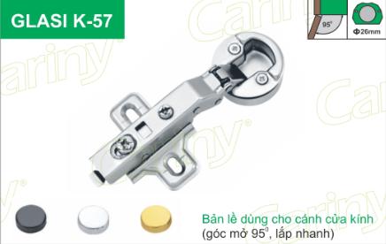 Bản lề cửa kính Cariny Glaxi K57, bản lề, bản lề Cariny, phụ kiện tủ bếp, phu kien tu bep, phụ kiện tủ bếp Cariny, phụ kiện tủ bếp tphcm, phụ kiện tủ bếp giá rẻ, phụ kiện tủ bếp chính hãng, phụ kiện tủ bếp nhập khẩu